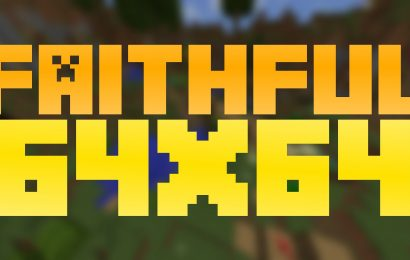 Faithful 64×64 Resource Pack for Minecraft 1.13, 1.12.2, 1.11.2